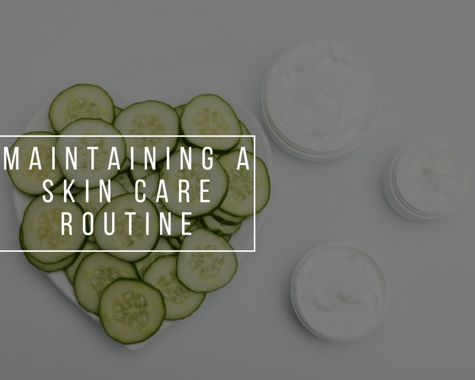 Maintaining a skin care routine | A real struggle?