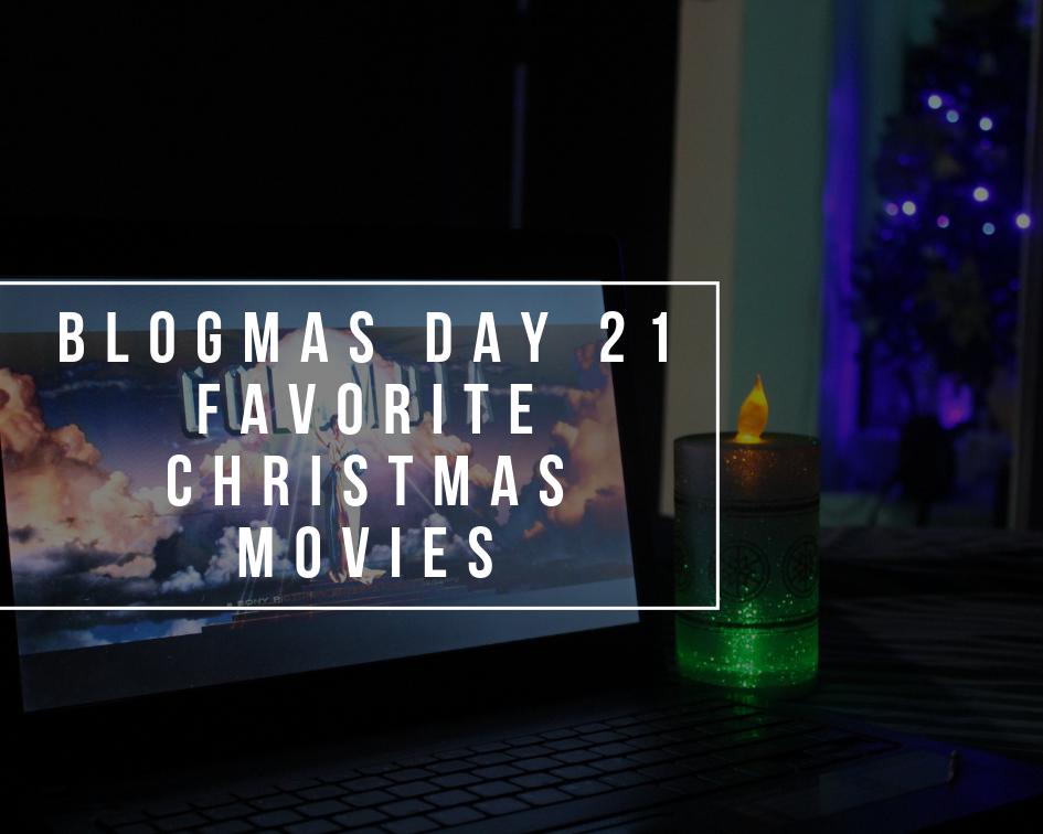 Favorite Christmas Movies | Blogmas Day 21