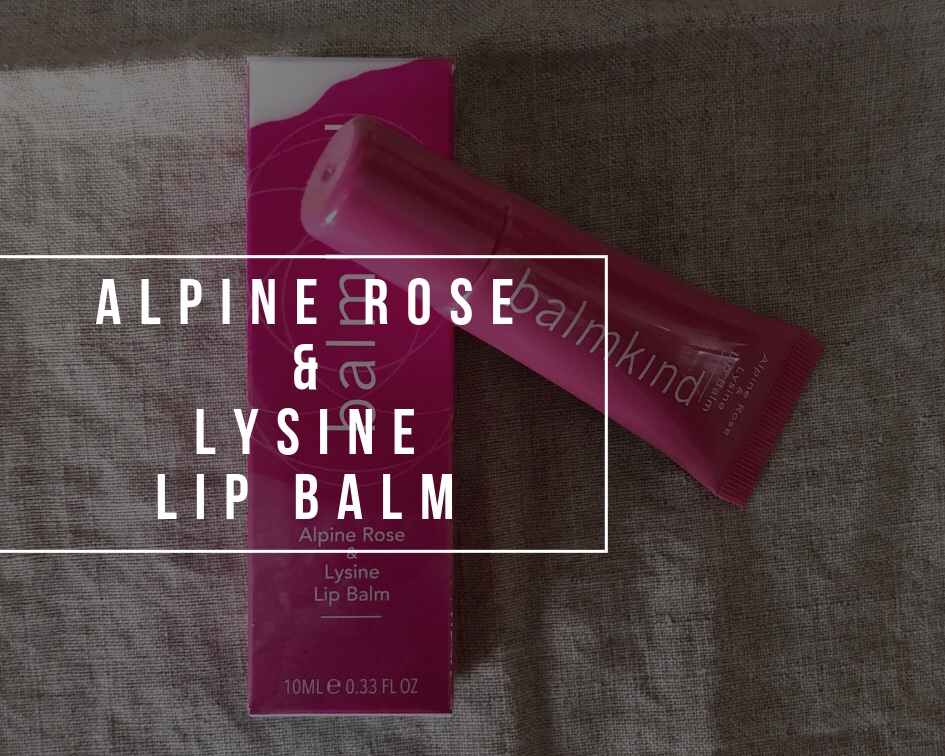 Balmkind Alpine Rose & Lysine Lip Balm | Review