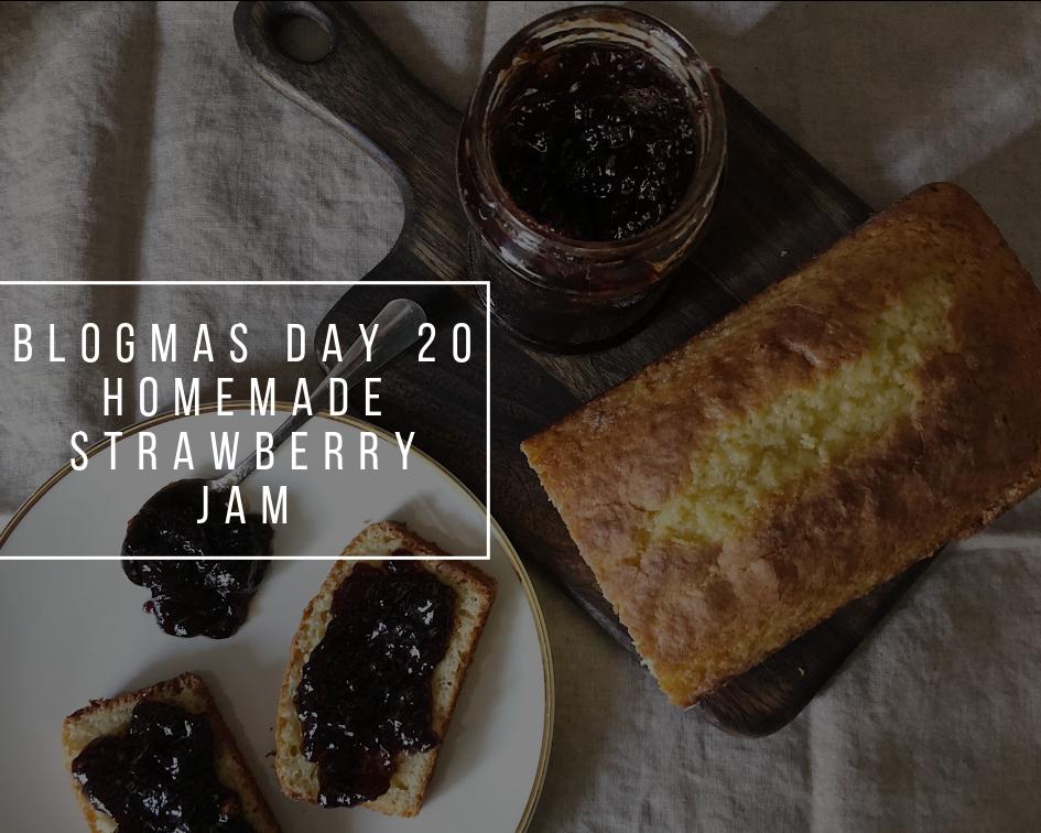 Homemade Strawberry Jam | Blogmas Day 20