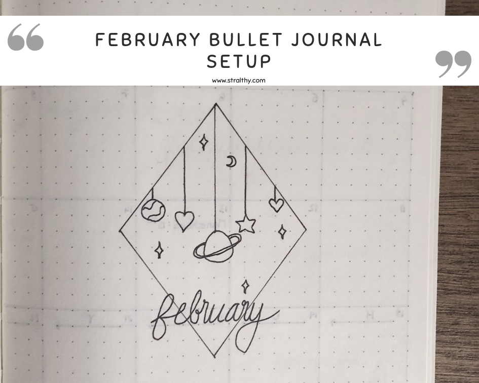 Bullet Journal Setup // February 2019