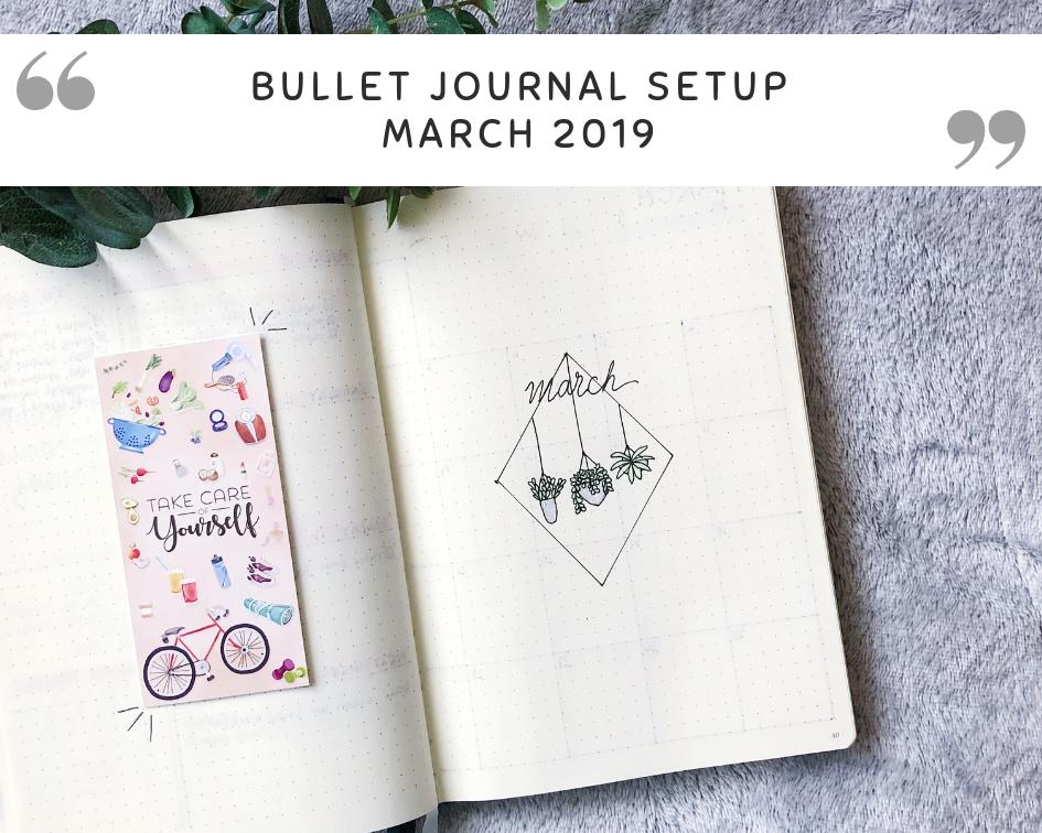 Bullet Journal Setup // March 2019